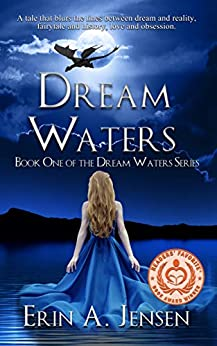 Dream Waters: Book One of The Dream Waters Series by [Erin A. Jensen]