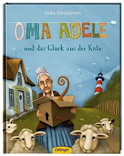 Oma Adele und das Glück aus der Kiste