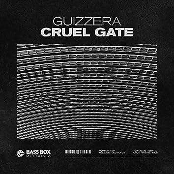 Cruel Gate