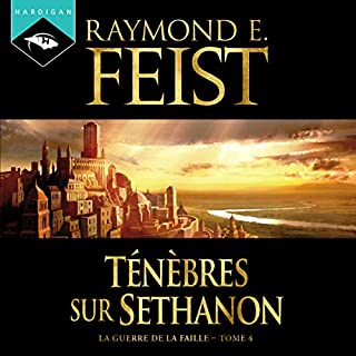 Ténèbres sur Sethanon     La Guerre de la Faille 4              By:                                                                                                                                 Raymond E. Feist                               Narrated by:                                                                                                                                 Arnauld Le Ridant                      Length: 19 hrs and 16 mins     1 rating     Overall 5.0