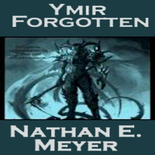 Ymir Forgotten audiobook cover art
