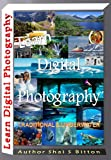 Learn Digital Photography - Underwater & Traditional (English Edition)