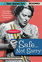 Classic Educational Shorts 3: Safe Not Sorry [DVD] [Import]