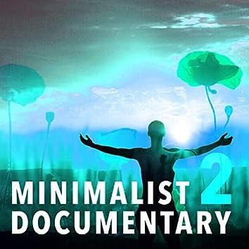 Minimalist Documentary, Vol. 2