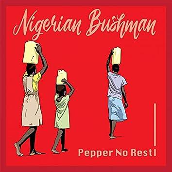 Peper No Rest!