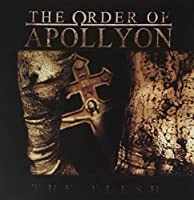 Flesh by Order of Apollyon (2011-01-25)