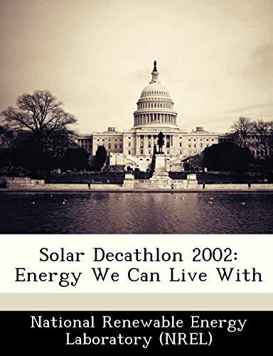 Solar Decathlon 2002: Energy We Can Live With