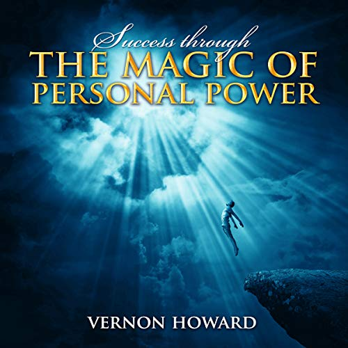 Success Through the Magic of Personal Power audiobook cover art