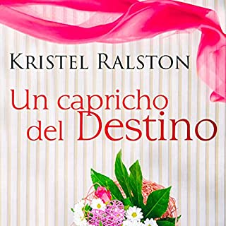 Un Capricho del Destino (Narración en Castellano) [A Whim of Destiny (Castilian Narration)]                   By:                                                                                                                                 Kristel Ralston                               Narrated by:                                                                                                                                 Eva Suarez                      Length: 14 hrs and 14 mins     Not rated yet     Overall 0.0