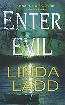 Enter Evil (Claire Morgan Book 4) by [Linda Ladd]