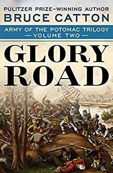 Glory Road  Army of the Potomac Trilogy Book 2