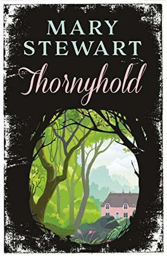 Thornyhold by [Mary Stewart]