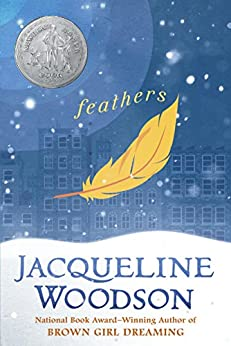 Feathers (Newbery Honor Book) by [Jacqueline Woodson]
