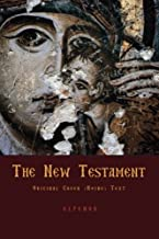 The New Testament: Original Greek (Koine) New Testament