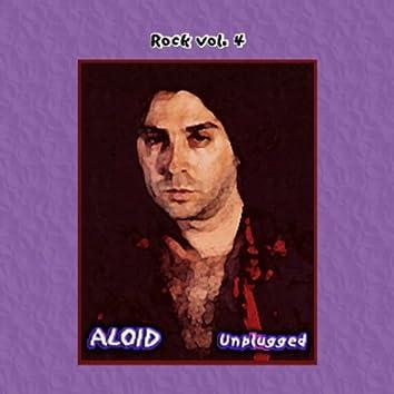 Rock Vol. 4: Aloid-Unplugged