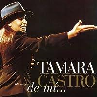 Lo Mejor De Mi by Tamara Castro (2001-10-05)