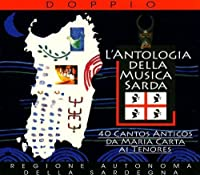 40 Cantos Anticos Da Maria Carta Ai Tenores by Antologia Della Musica Sarda