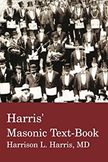 Harris' Masonic Textbook