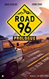 Road 96: Prologue: Choose Your Own Road Trip (English...