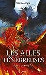 Soeurs de sang, tome 3 : Les ailes ténébreuses par Pau Preto