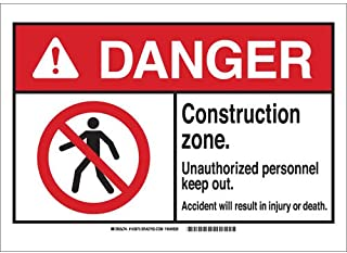"""Brady 143871 Plastic""""DANGER Construction zone. Unauthorized personnel keep out. Accident will result in injury or death."""" ..."""