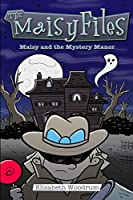 Maisy And The Mystery Manor: Large Print Edition