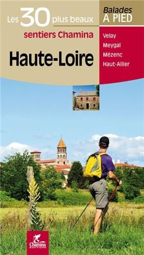 Haute-Loire Les 30 plus beaux sentiers