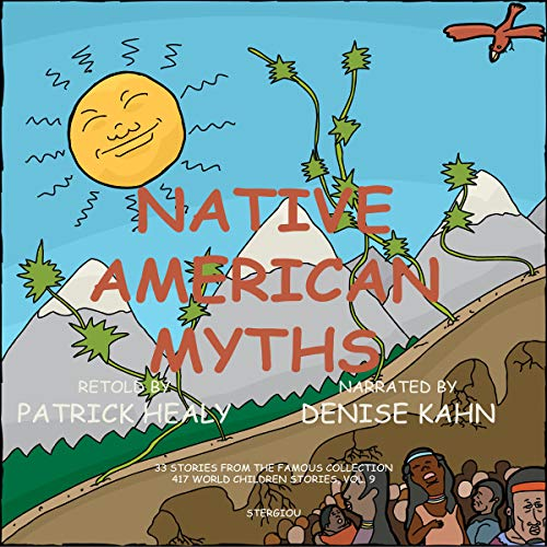 Couverture de Native American Myths: 33 Stories from the Famous Collection