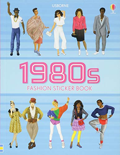 Cowan, L: 1980s Fashion Sticker Book (Sticker Books)