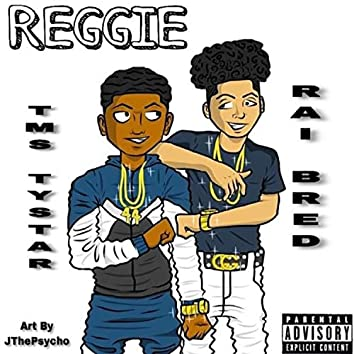 Reggie (feat. Raibred)