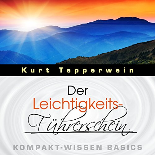 Der Leichtigkeits-Führerschein audiobook cover art