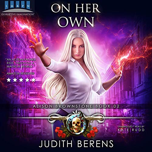 On Her Own: An Urban Fantasy Action Adventure cover art