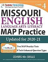 Missouri Assessment Program Test Prep: Grade 4 English Language Arts Literacy (ELA) Practice Workbook and Full-length Online Assessments: MAP Study Guide