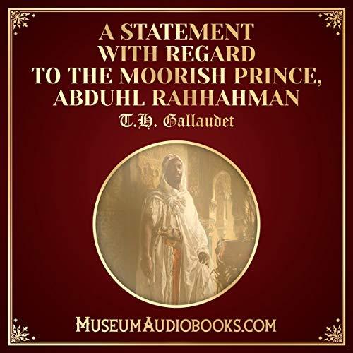 A Statement with Regard to the Moorish Prince, Abduhl Rahhahman cover art