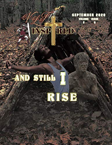 VLF Inspired – Volume 2 Issue 9: And Still I Rise