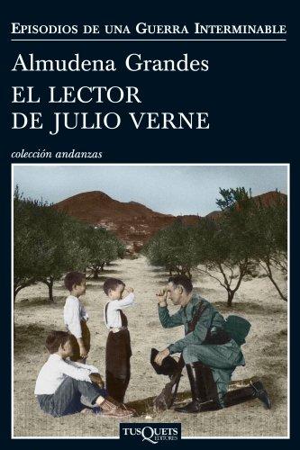 El lector de Julio Verne: La guerrilla del Cencerro y el Trienio del Terror. Jaén, Sierra Sur, 1947-1949 (Andanzas)