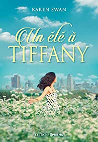 Un été à Tiffany par Karen Swan
