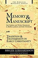 Memory and Manuscript: Oral Tradition and Written Transmission in Rabbinic Judaism and Early Christianity : With Tradition and Transmission in Early Christianity (Biblical Resource Series)