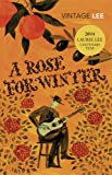 A Rose For Winter (Vintage Classics) - Laurie Lee