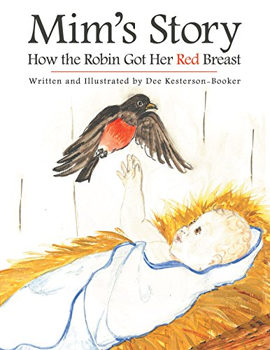 Mim'S Story: How the Robin Got Her Red Breast (English Edition)