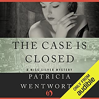 The Case Is Closed                   By:                                                                                                                                 Patricia Wentworth                               Narrated by:                                                                                                                                 Diana Bishop                      Length: 7 hrs and 51 mins     176 ratings     Overall 4.4