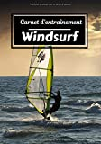 Carnet d'entraînement Windsurf: Planifiez vos entraînements en avance |...