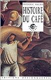 Histoire du café de Frédéric Mauro ( 29 septembre 2002 ) - 29/09/2002