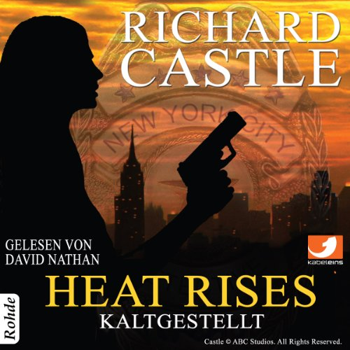 Heat Rises - Kaltgestellt (Castle 3) Titelbild