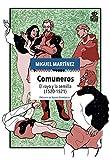 Comuneros: El rayo y la semilla (1520-1521): 11 (Mecanoclastia)