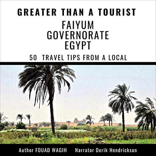 『Greater than a Tourist: Faiyum Governorate Egypt』のカバーアート