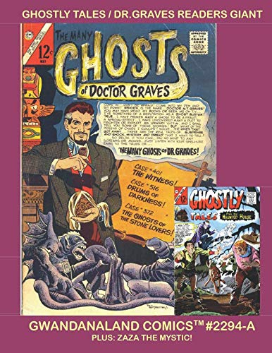 Ghostly Tales / Dr.Graves Readers Giant: Gwandanaland Comics...