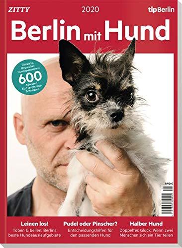 Berlin mit Hund: 600 Adressen, die Hundefreunde in Berlin unbedingt kennen sollten