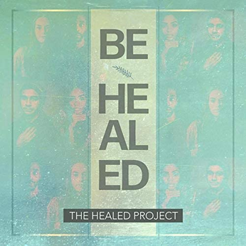 The Healed Project