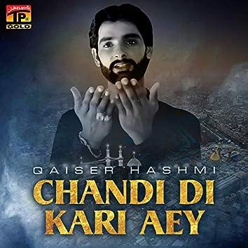 Chandi Di Kari Aey - Single